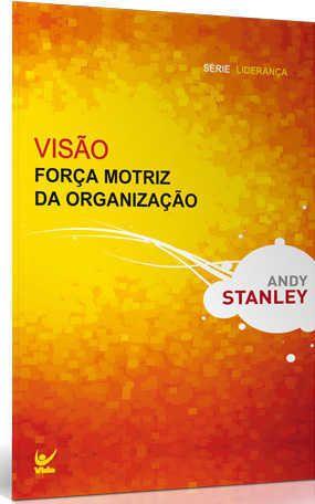 Visão - Força Motriz da Organização