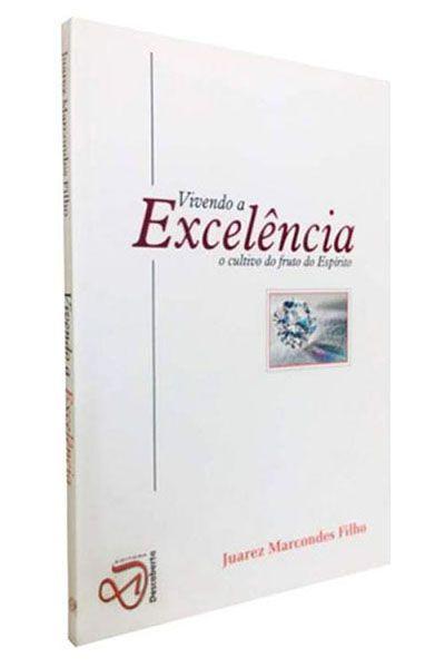 Vivendo a Excelência