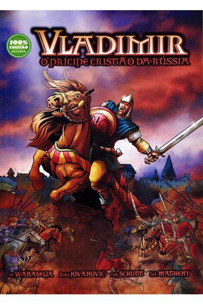 Vladimir - O Príncipe Cristão Da Rússia