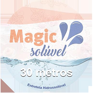 Entretela Hidrossolúvel - Magic Solúvel 30 Metros