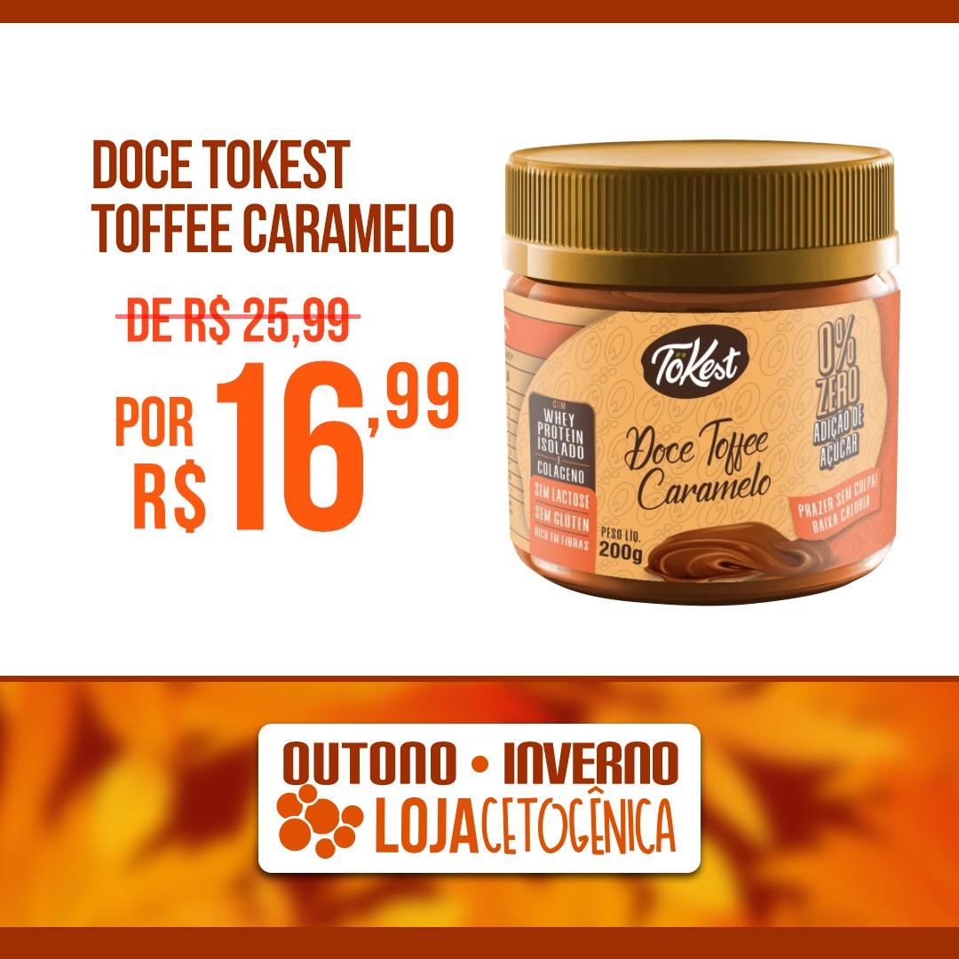 PROMOÇÃO: Doce Tokest Toffee Caramelo (200g)