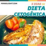 Dieta Cetogênica - 5 Dias