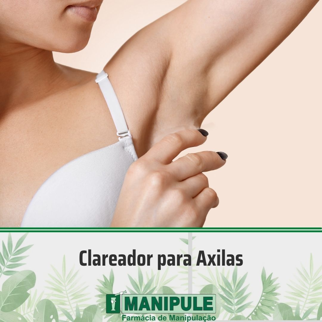 Clareador para Axilas 30g  - Loja Online   Manipule - Farmácia de Manipulação