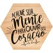 Placa Decorativa Acalme sua Mente (25x22cm)