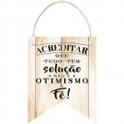 Placa Decorativa Flâmula Otimismo (24x19cm)