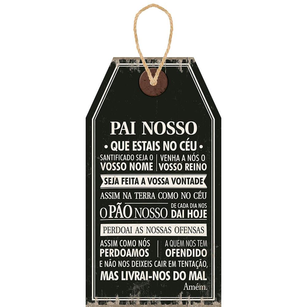Placa Decorativa  Tag Pai Nosso (19x35cm)
