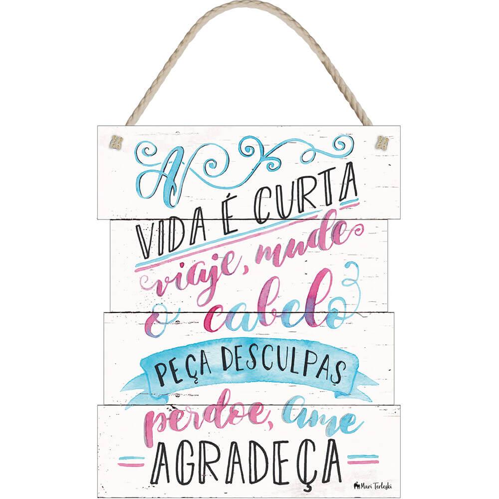 Placa Decorativa A Vida é Curta, Viaje... (24x29cm)