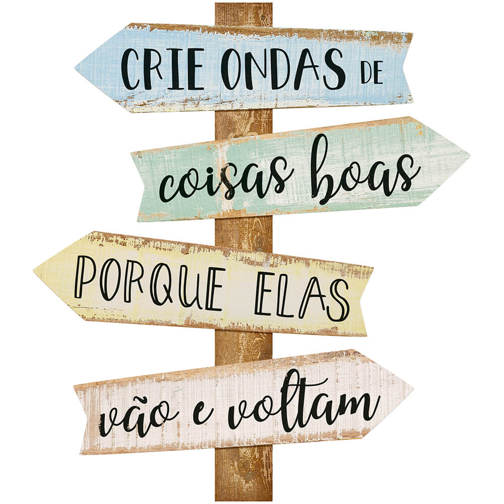 Placa Decorativa Crie Ondas De Coisas Boas (38x43cm)