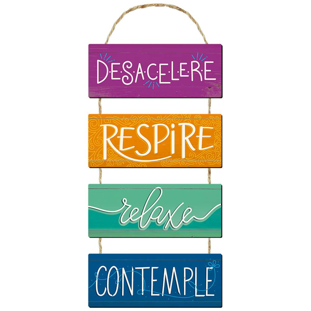 Placa Decorativa Desacelere, Respire, Relaxe (20x51cm)