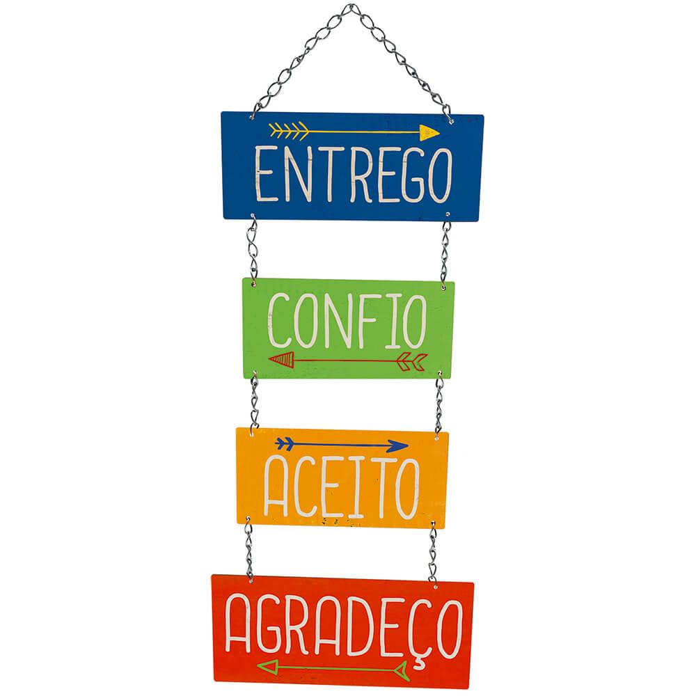 Placa Decorativa Entrego Confio Aceito Agradeço (24x8cm)
