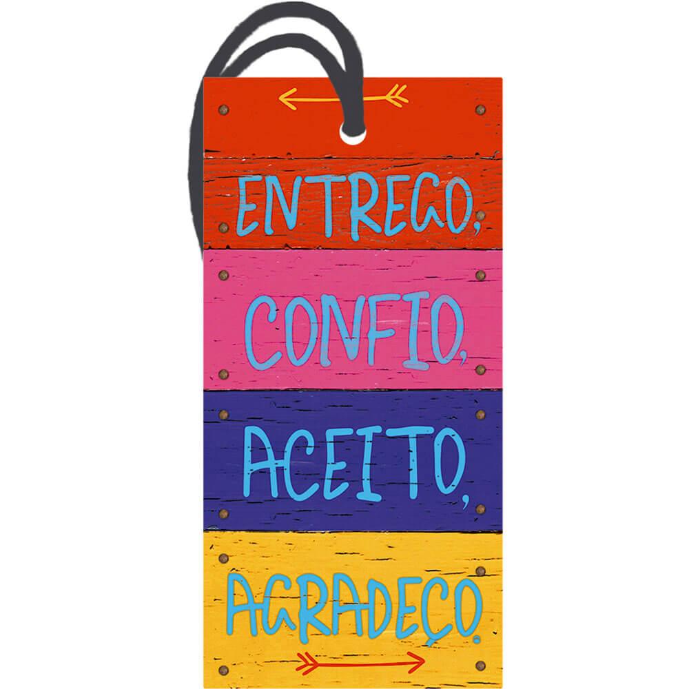 Placa TAG em MDF Entrego, Confio, Aceito (7x14cm)