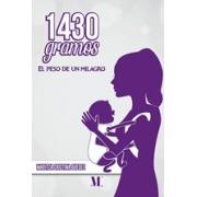 1430 gramos: El peso de un milagro