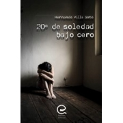 20º de soledad bajo cero