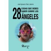 28 Cosas que debes saber sobre los ángeles