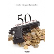 50 años de mentiras