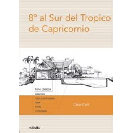 8º GRADOS AL SUR DEL TROPICO DE CAPRICONIO
