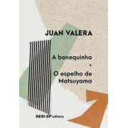 A BONEQUINHA / O ESPELHO DE MATSUYAMA