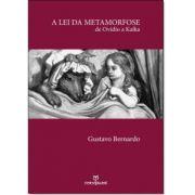 A lei da metamorfose: de Ovídio a Kafka