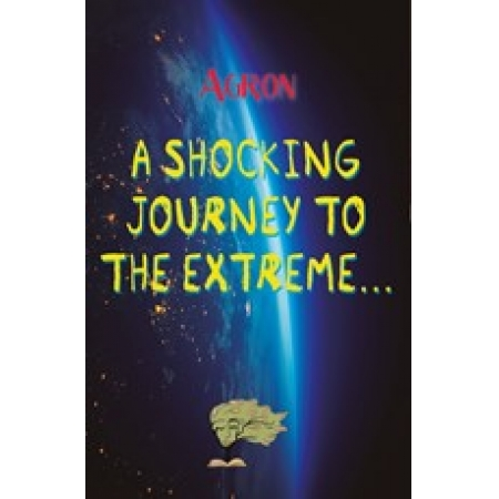 A Shocking Journey to the Extreme...