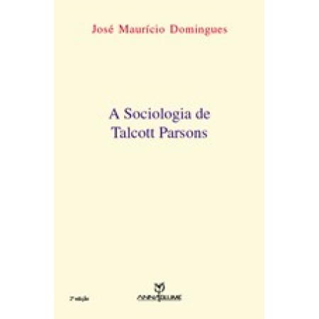 A sociologia de talcott parsons