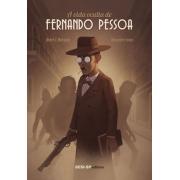 A VIDA OCULTA DE FERNANDO PESSOA
