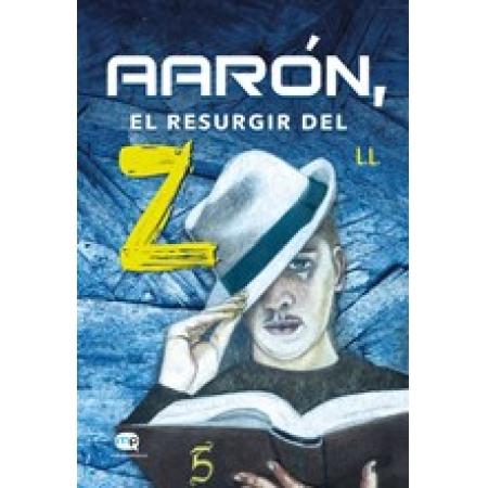 Aarón, el resurgir del Z