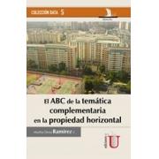 ABC de la temática complementaria en la propiedad horizontal