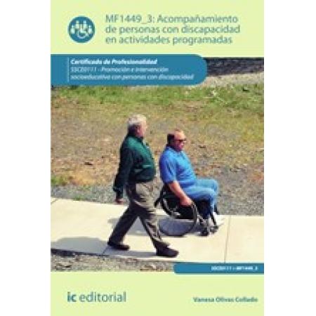 Acompañamiento de personas con discapacidad en actividades programadas. SSCE0111 - Promoción e intervención socioeducativa con personas con discapacidad