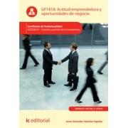 Actitud emprendedora y oportunidades de negocio. ADGD0210 - Creación y gestión de microempresas
