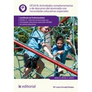 Actividades complementarias y de descanso del alumnado con necesidades educativas especiales. SSCE0112 - Atención al alumnado con necesidades educativas especiales