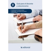 Actividades de gestión administrativa. ADGD0308 - Guía para el docente y solucionarios