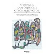 Aforismos, anaforismos y otros artefactos
