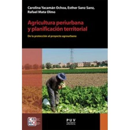 Agricultura periurbana y planificación territorial