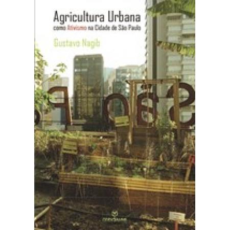Agricultura urbana: como ativismo na cidade de São Paulo