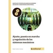 Ajuste, puesta en marcha y regulación de los sistemas mecánicos