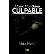 Alaric Montbley, culpable
