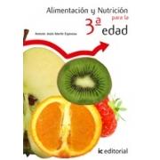 Alimentación y nutrición para la 3ª edad