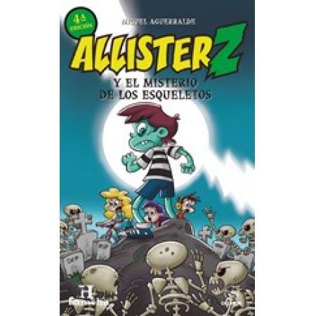Alister Z y el misterio de los esqueletos