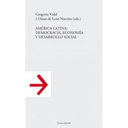 América Latina: democracia, economía y desarrollo social