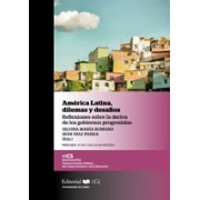 América Latina, dilemas y desafíos Reflexiones sobre la deriva de los gobiernos progresistas