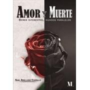 Amor y Muerte:
