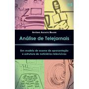 Análise de Telejornais: Um modelo de exame da apresentação e estrutura de noticiários televisivos