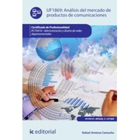 Análisis del mercado de productos de comunicaciones. IFCT0410 - Administración y diseño de redes departamentales