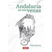 Andalucía en mis venas