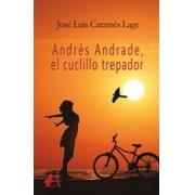 Andrés Andrade, el cuclillo trepador