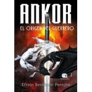 Ankor, el origen del guerrero
