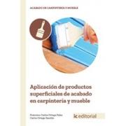 Aplicación de productos superficiales de acabado en carpintería y mueble