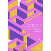 Apontamentos Sobre Semiótica e Interpretação Literária