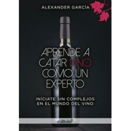 Aprende a catar vino como un experto