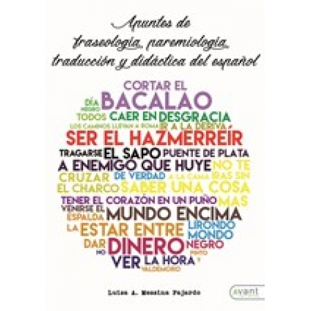 Apuntes de fraseología, paremiología, traducción y didáctica del español